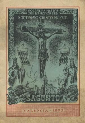 Cartel de 1952 anunciando las fiestas en honor al Santísimo Cristo de la fe de la Calle Sagunto, Valencia (España).
