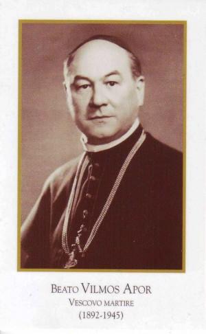 Estampa del Beato Vilmos (Guillermo) Apor, obispo y mártir.
