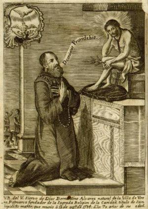 El Venerable Bernardino Álvarez, fundador de la Orden de san Hipólito.